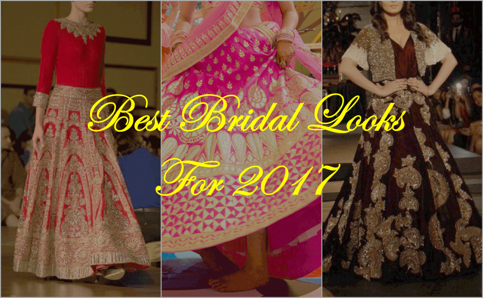 stylo247_best_bridal_looks_for_2017