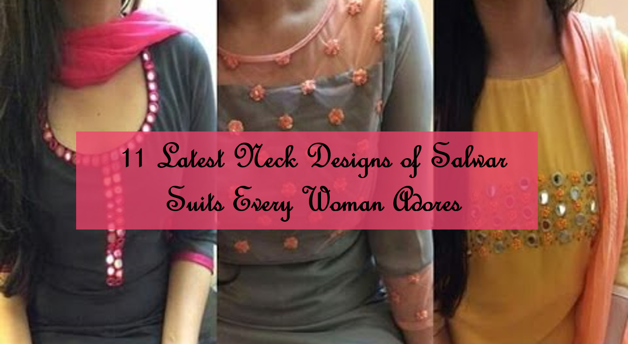 11 Latest Neck Designs of Salwar Suits Every Woman Adores
